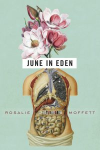 on June in Eden by Rosalie Moffett
